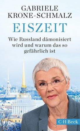 Buchcover Eiszeit: Die gefährliche Dämonisierung Russlands | Heel Verlag