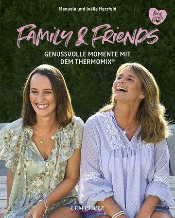 Buchcover Family & Friends: Genussvolle Momente mit dem Thermomix | Heel Verlag