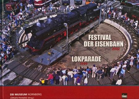 Buchcover Festival der Eisenbahn 2002 & Lokparade 1999 | Heel Verlag