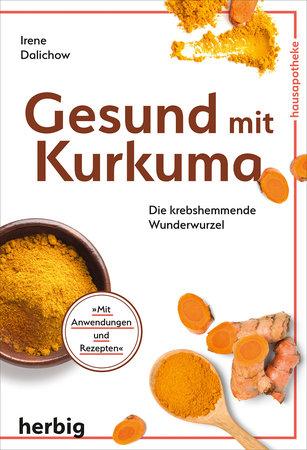 Buchcover Gesund mit Kurkuma - köstliche Hausapotheke | Heel Verlag