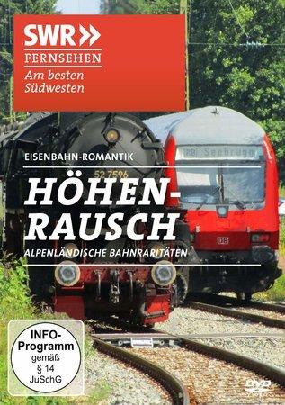 Cover SWR Doku: Höhenrausch - Alpen-Bahn-Raritäten (DVD) | Heel Verlag
