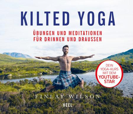 Buchcover Kilted Yoga - Leichte Übungen für Drinnen und Draussen |Heel Verlag