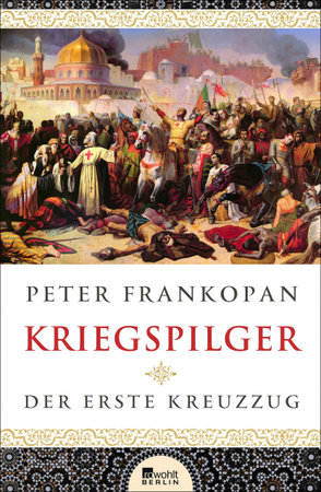 Buchcover Kriegspilger - Der erste Kreuzzug   Heel Verlag