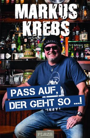 Buchcover Markus Krebs: Pass auf, der geht so!   Heel Verlag