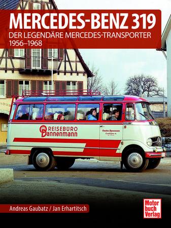Mercedes 319 - Legendärer Transporter... | Heel Verlag