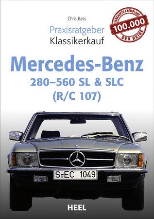 Buchcover Praxisratgeber Klassikerkauf: Mercedes-Benz 280-560 SL & SLC - Heel Verlag