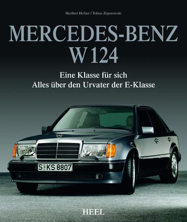 Buchcover Mercedes-Benz W 124 - vom Heel Verlag