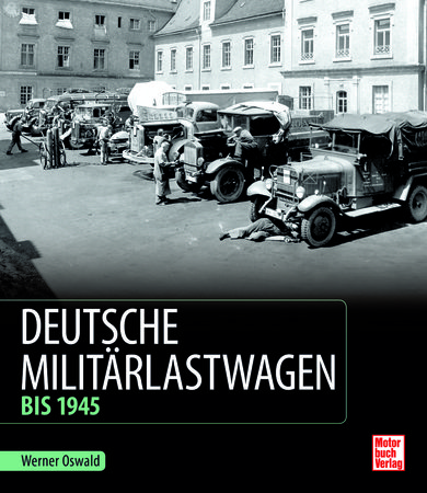 Deutsche Militärlastwagen | Heel Verlag GmbH