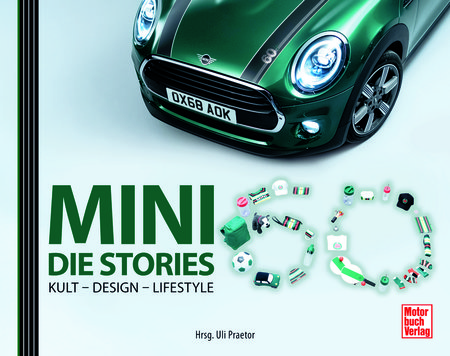 Mini - Die Stories. Kult - Design - Lifestyle | Heel Verlag