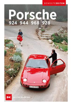 Buchcover Porsche 924, 944, 968 und 928   Heel Verlag GmbH
