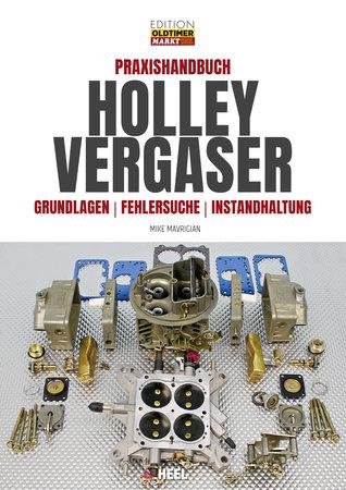 Buchcover Praxishandbuch Holley Vergaser vom Heel Verlag