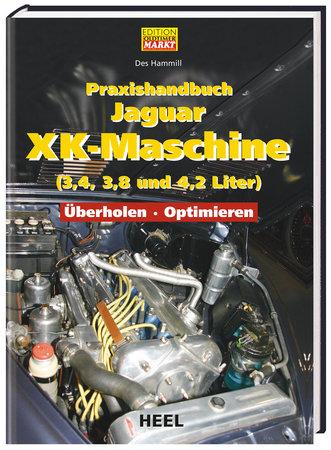Praxishandbuch Jaguar XK-Maschine