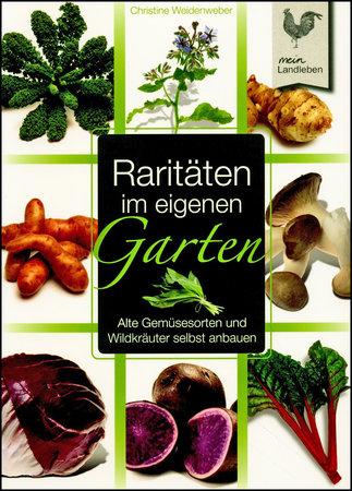 Buchcover Raritäten im eigenen Garten | Heel Verlag