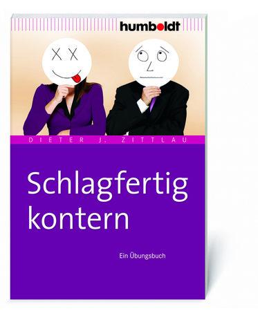 Buchcover Schlagfertigkeit: blitzschnell und klug kontern | Heel Verlag