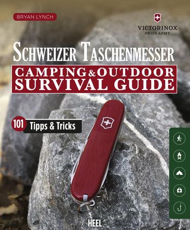Buchcover Schweizer Tschnemesser: Outdoor Survival Guide Heel Verlag
