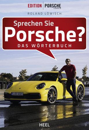 Buchcover Sprechen Sie Porsche? Das Wörterbuch vom Heel Verlag