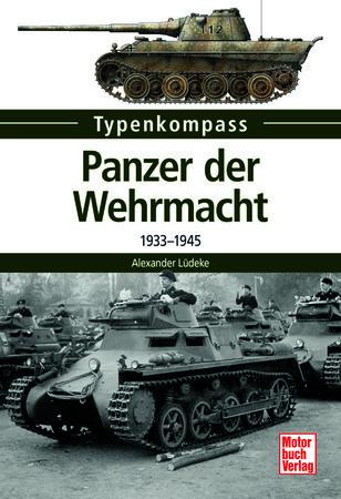 Buchcover Typenkompass: Panzer der Wehrmacht   Heel Verlag GmbH