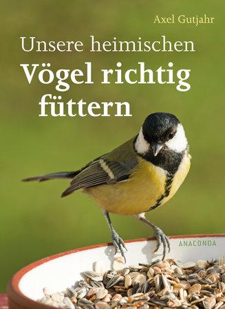 Cover Heimische Vögel richtig füttern | Heel Verlag