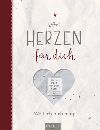 Buchcover Von Herzen für Dich: Ein Eintragbuch zum Verschenken - Heel Verlag