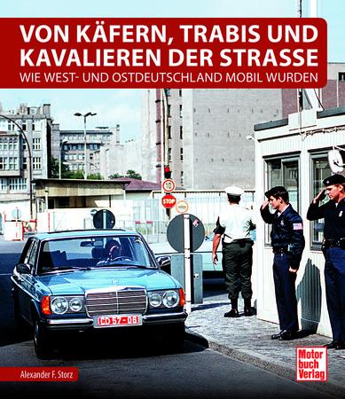 Buchcover Von Käfern, Trabis und Kavalieren auf den Straßen | Heel Verlag