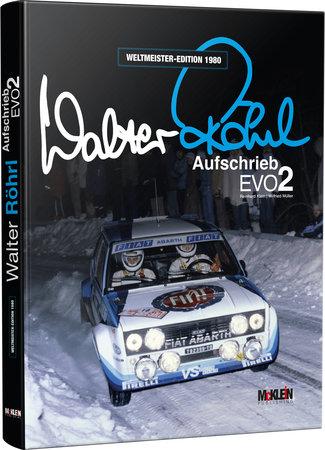 Cover Walter Röhrl - Aufschrieb Evo 2 | Heel Verlag