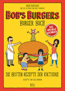 Buchcover Bob's Burgers - Die besten Rezepte der Kultserie | Heel Verlag